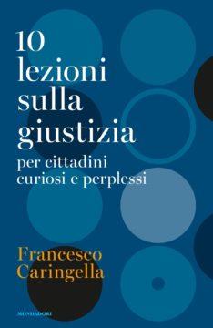 Libro 10 lezioni sulla giustizia Francesco Caringella