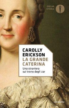 Libro La grande Caterina Carolly Erickson