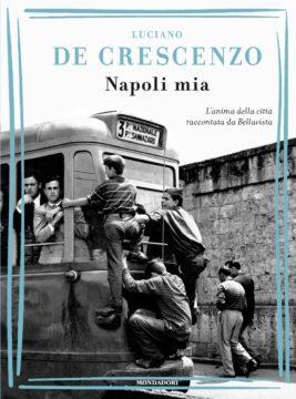 Libro Napoli mia Luciano De Crescenzo