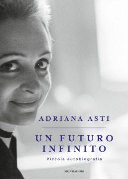Libro Un futuro infinito Adriana Asti