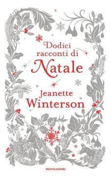 Libro Dodici racconti di Natale Jeanette Winterson