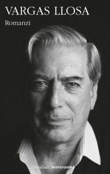 Libro Romanzi volume secondo Mario Vargas Llosa