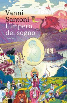 Libro L'impero del sogno Vanni Santoni