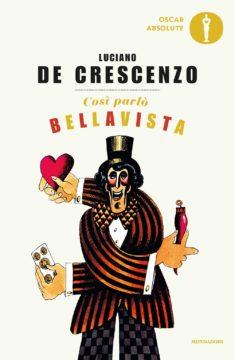 Libro Così parlò Bellavista Luciano De Crescenzo
