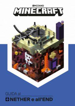 Minecraft: Guida al Nether e all'End