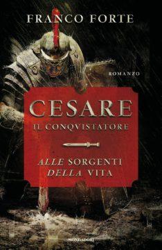 Libro Cesare il conquistatore Franco Forte