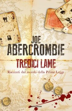 Libro Tredici lame Joe Abercrombie
