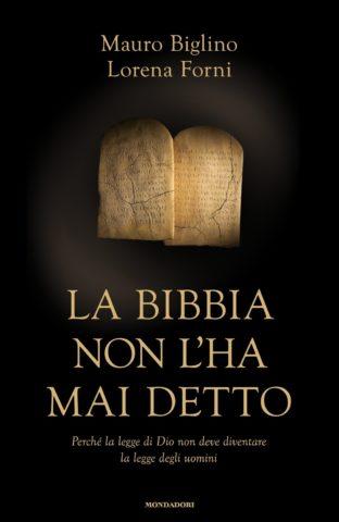 Libro La Bibbia non l'ha mai detto Mauro Biglino, Lorena Forni