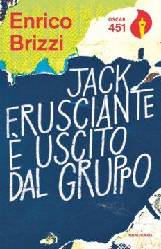 Libro Jack Frusciante e' uscito dal gruppo Enrico Brizzi