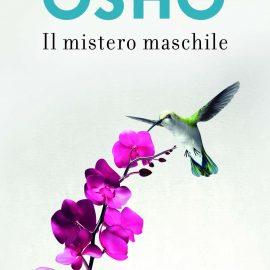 Osho: dal Mistero maschile al festival annuale