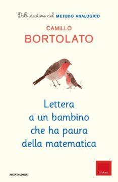 Lettera a un bambino che ha paura della matematica