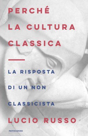 Perché la cultura classica