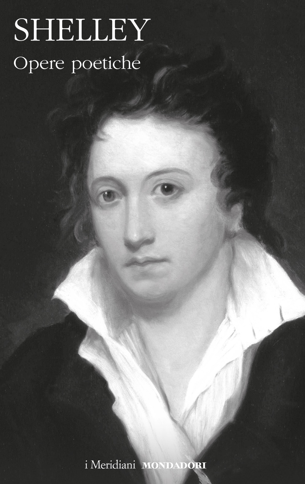 """PERCY BYSSHE SHELLEY – """"Opere poetiche"""""""