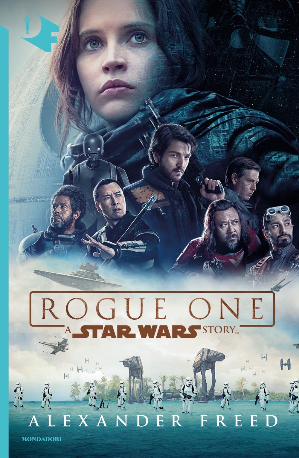 """ALEXANDER FREED – """"Rogue One: A Star Wars Story;"""""""
