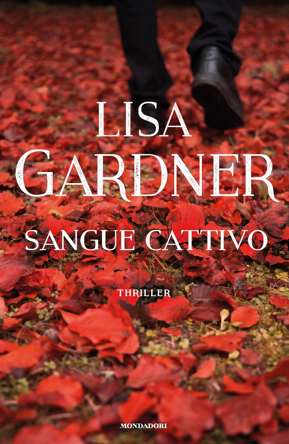 "LISA GARDNER – ""Sangue cattivo"""