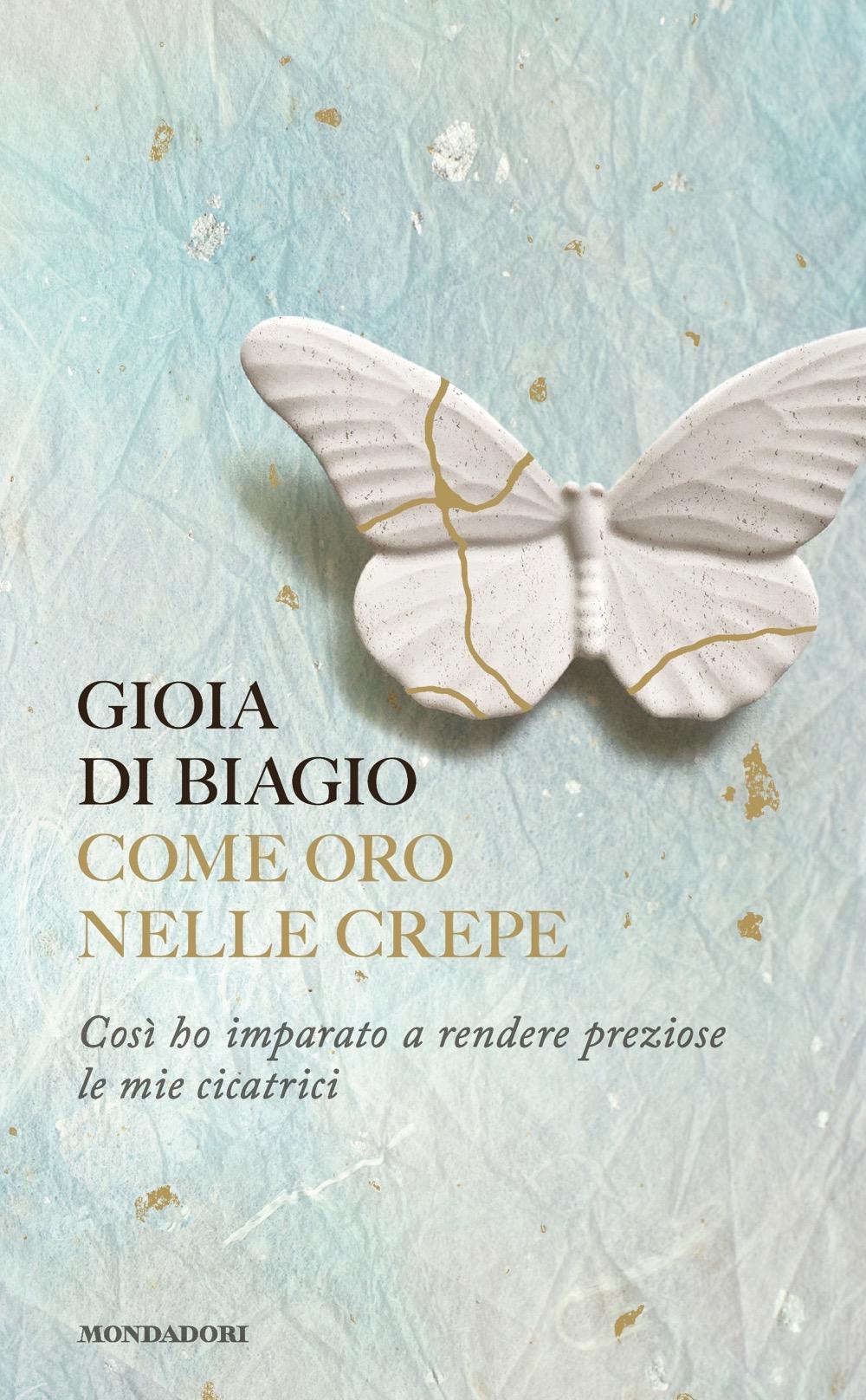 """GIOIA DI BIAGIO – """"Come oro nelle crepe"""""""