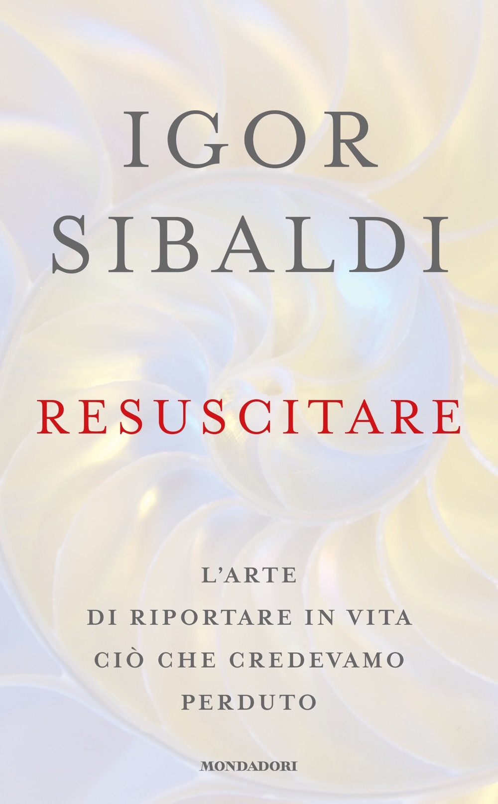 "IGOR SIBALDI – ""Resuscitare"""
