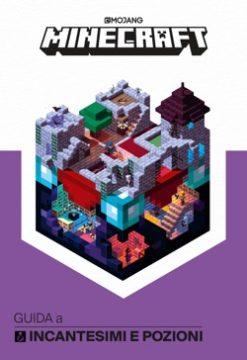Minecraft – Guida a incantesimi e pozioni