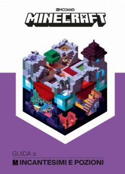 Minecraft: Guida a incantesimi e pozioni