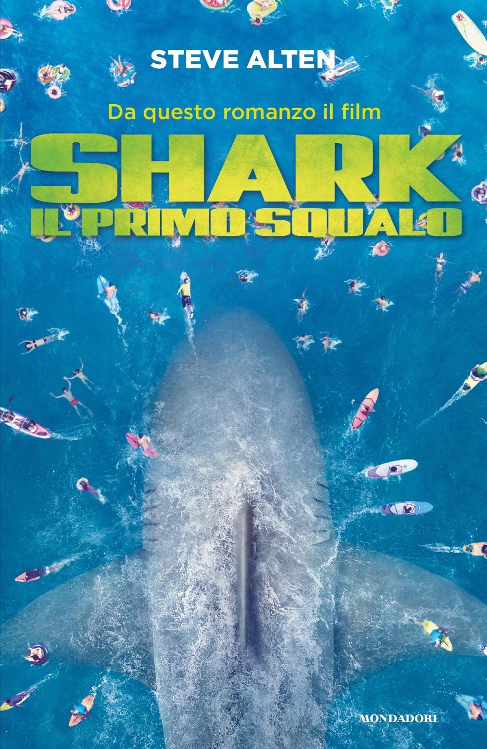 """STEVE ALTEN – """"Shark – Il primo squalo"""""""