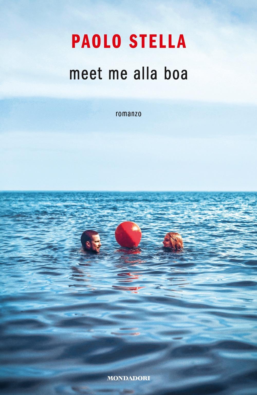 """PAOLO STELLA – """"Meet me alla boa"""""""