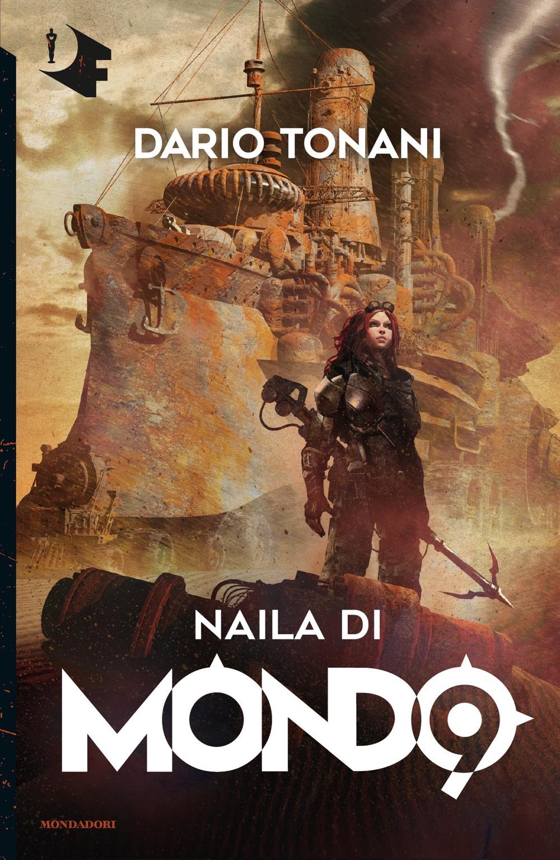 "DARIO TONANI – ""Naila di Mondo 9"""