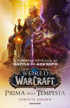 World of Warcraft – Prima della tempesta