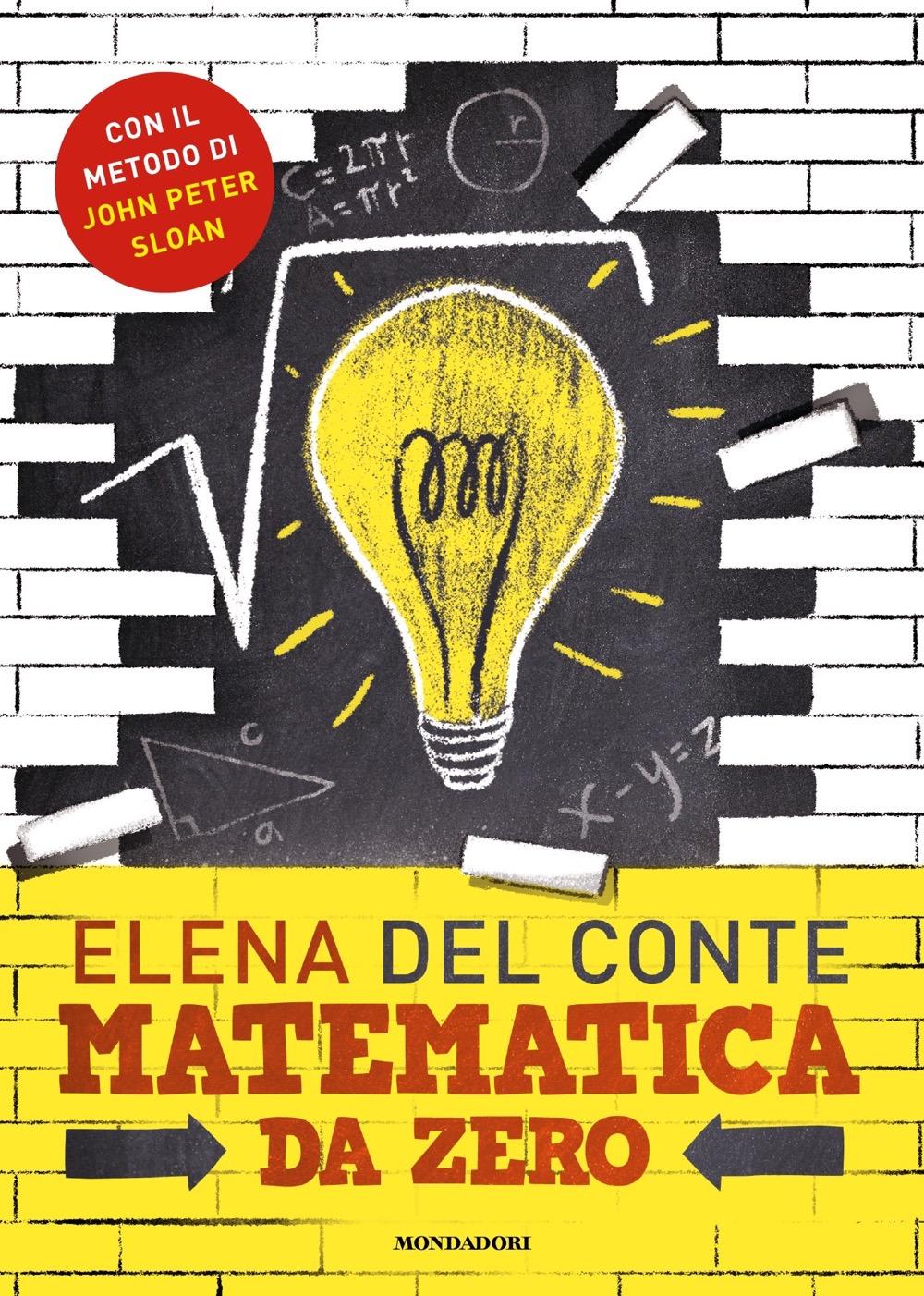 """ELENA DEL CONTE – """"Matematica da zero;"""""""