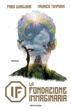 IF – La Fondazione Immaginaria
