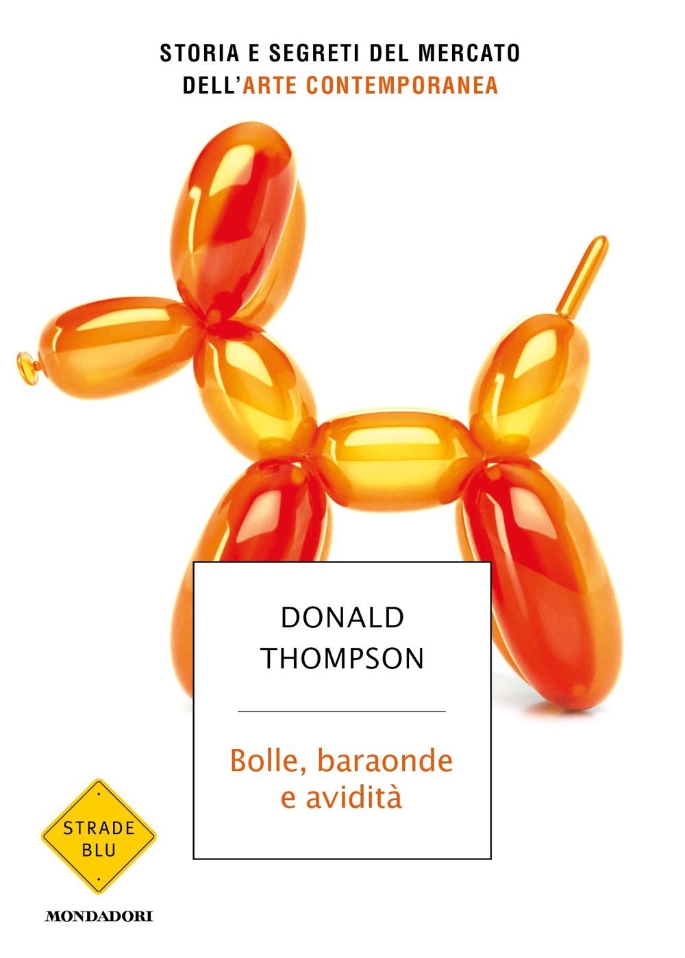 """DONALD THOMPSON – """"Bolle, baraonde e avidità;"""""""