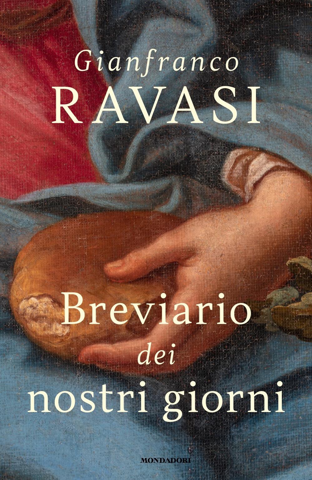 """GIANFRANCO RAVASI – """"Breviario dei nostri giorni;"""""""