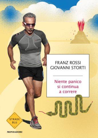 Niente Panico Si Continua A Correre Giovanni Storti Franz Rossi