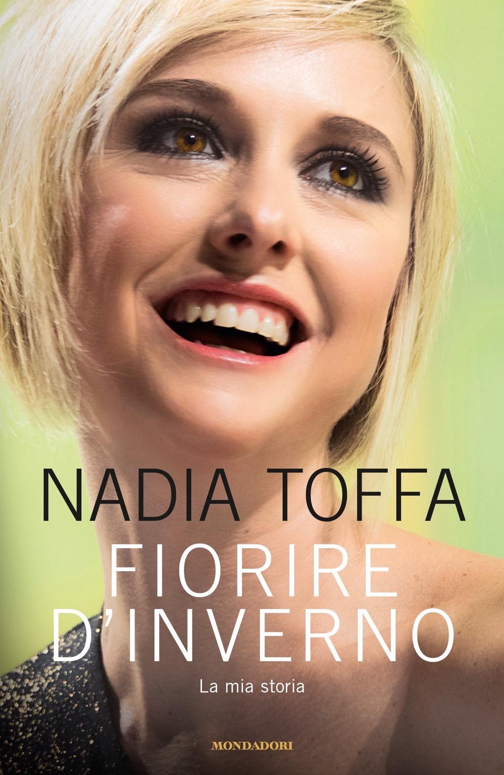 """NADIA TOFFA – """"Fiorire d'inverno;"""""""