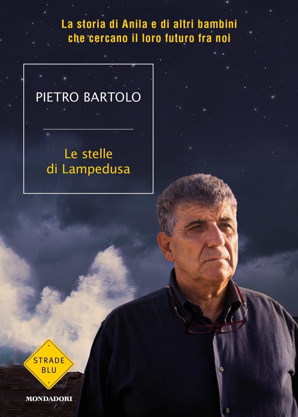 """PIETRO BARTOLO – """"Le stelle di Lampedusa;"""""""