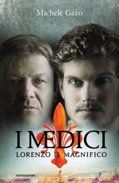 I Medici – Lorenzo Il Magnifico