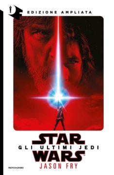 Star Wars: Gli ultimi Jedi (edizione ampliata)
