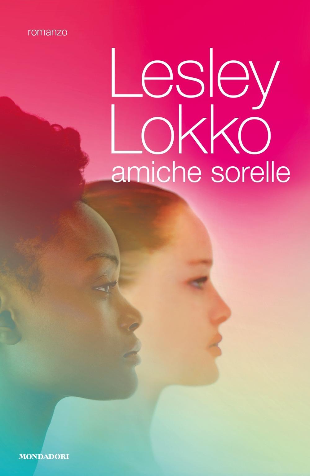 "LESLEY LOKKO – ""Amiche sorelle;"""