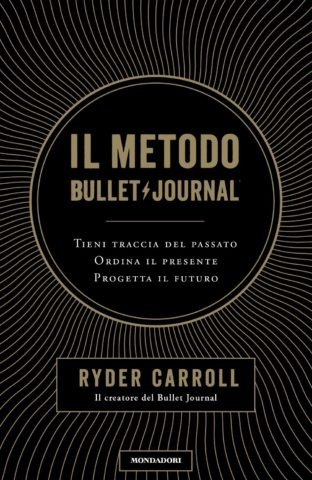 Il metodo Bullet Journal