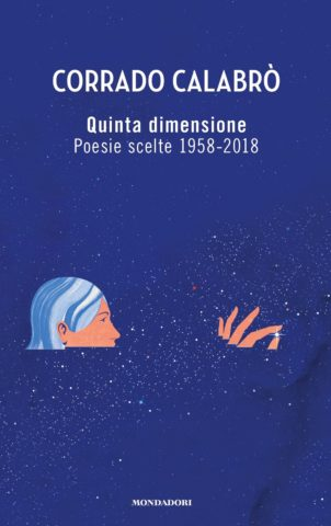"Corrado Calabrò, ""Quinta dimensione"" (Ed. Mondadori)"