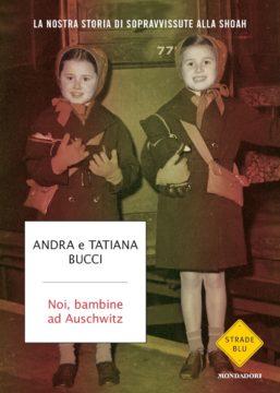Noi, bambine ad Auschwitz