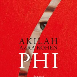 'PHI', 'CHI', 'PI': in arrivo il secondo volume della trilogia di Azra Kohen