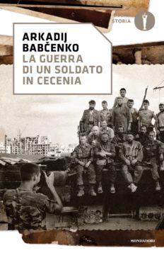 La guerra di un soldato in Cecenia