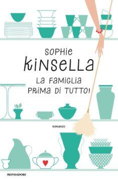 Sophie Kinsella, La famiglia prima di tutto!