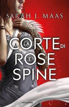 La corte di rose e spine