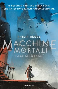 Macchine mortali – L'oro dei predoni