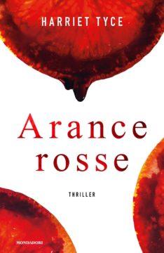 Harriet Tyce, Arance rosse