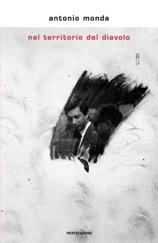 Antonio Monda presenta lunedì 25 marzo alle 19.30,  alla Casa del Cinema, il suo ultimo romanzo Nel territorio del diavolo, insieme al direttore Giorgio Gosetti.