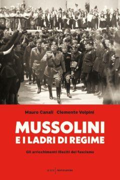 Mussolini e i ladri di regime