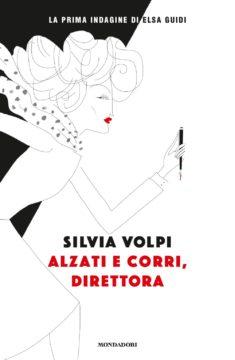 Silvia Volpi racconta il suo libro. Ed è subito giallo al femminile