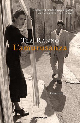 Tea Ranno, L'amurusanza